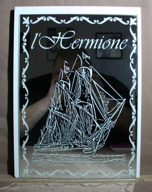L'hermione Gravée sur miroir