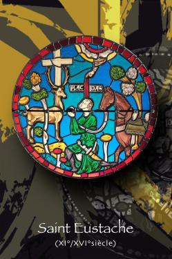Saint Eustache (vitrail XI s. Chartres) ø 64 cm technique traditionnelle et peinture sur verre (grisaille) verre couleur antique