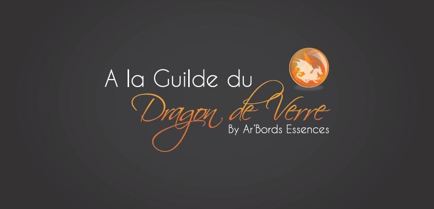 Actualité de ariane chaumeil Ar'Bords Essences - A la Guilde du Dragon de Verre Une nouvelle identité pour la Guilde!!!!