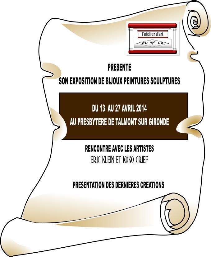Actualité de bijoux-sculpture-peinture atelierdart-ek-kg Eric KLEIN Atelier d'art EK-KG  EXPOSITION EPHEMERE