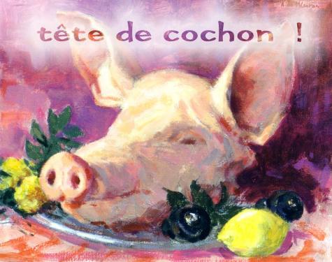 carte MEZ - tête de cochon!