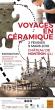 Voyages en céramique : exposition métiers d'art à Nontron