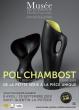 Exposition Pol Chambost Céramiste-Designer