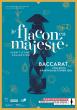 « Le flacon en majesté, esprit d'une collection » - Exposition