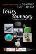 Exposition « Terres Sauvages »
