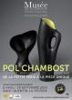 Exposition Pol Chambost, céramiste-designer