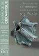 Journées Européennes des Métiers d'Art - 3eme Biennale de Céramique Contemporaine en Vexin