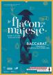 « Le flacon en majesté – Esprit d'une collection » - Exposition