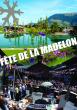 EXPOSITION ARTISANALE DE LA FÊTE DE LA MADELON