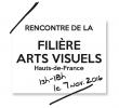 RENCONTRE DE LA FILIÈRE ARTS VISUELS HAUTS-DE-FRANCE