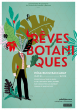 Exposition « Rêves Botaniques » au Pôle Bijou Baccarat !