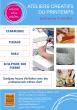 Ateliers créatifs du printemps - du 20 avril au 30 mai 2015 - Nontron