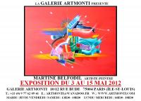 Actualit� de BELFODIL Martine Vernissage et exposition de la Peintre Martine BELFODIL le 3 mai 2012 � la Galerie ARTMONTI 75004