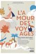 Exposition « L?amour des voyages » au Pôle Bijou Baccarat !